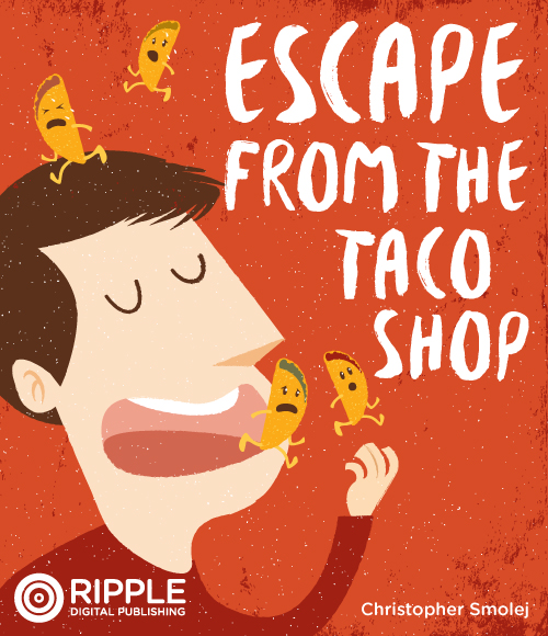 Escape from the Taco Shop